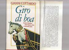 Giro di boa, come iniziare una nuova vita a sessant'anni -G. Cottardo-abril3