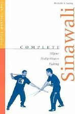 Complete Martial Arts: Complete Sinawali : Filipino Double-Weapon Fighting by...