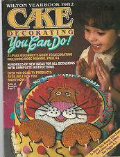 Cake Decorating You Can Do-The Wilton Yearbook 1982