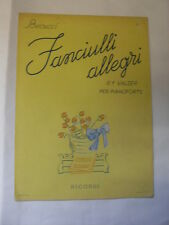BECUCCI - FANCIULLI ALLEGRI N.1 VALZER PER PIANOFORTE N.109321 OP.295 N.1 -1954