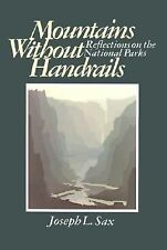Acc, Mountains Without Handrails: Reflections on the National Parks, Sax, Joseph