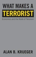 What Makes a Terrorist: Economics and the Roots of Terrorism (Lionel Robbins Lec