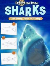 Sharks: Drawing and Reading (Explore and Draw)