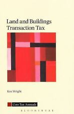 Core Tax Annuals: Land and Buildings Transaction Tax : A Guide to the Law in...