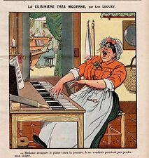GRAVURE COULEUR 1903 LA CUISINIERE TRES MODERNE PIANISTE PAR LUC LEGUEY
