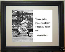 """Babe Ruth """" every strike..."""" Quote Framed Photo Picture #gh1"""