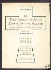 Le Testament de saint François d'Assise, d'après le texte des PP. du Collège Sai