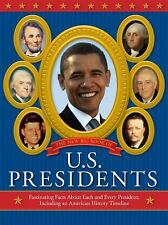 The New Big Book of U.S. Presidents: Fascinating Facts about Each and -ExLibrary