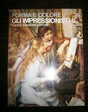 Alberto Busignani# GLI IMPRESSIONISTI/II #Sadea/Sansoni 1965#Forma e Colore n.39