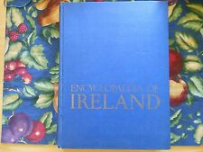 Encyclopedia of Ireland Photos Illustrations Maps Tables Statistics 463p
