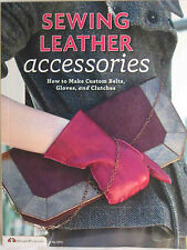 Sewing Leather Accessories #SC6031 Belts, Gloves & Clutches English, High School