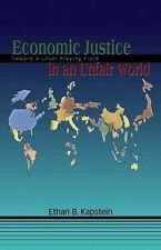 Economic Justice in an Unfair World: Toward a Level Playing Field Kapstein, Eth
