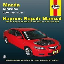 Mazda3 Automotive Repair Haynes Manual : Models Covered Mazda 3 - 2004 - 2011