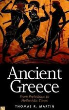 Ancient Greece: From Prehistoric to Hellenistic Times (Yale Nota Bene) Martin,