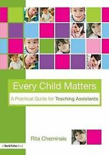 Every Child Matters: A Practical Guide for Teaching Assistants by Rita...
