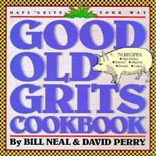Good Old Grits Cookbook