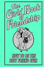 The Girls' Book of Friendship,GOOD Book