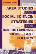 Area Studies and Social Science: Strategies for Understanding Middle East Politi