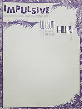 Wilson Phillips: Impulsive (Piano/Vocal/Guitar Sheet Music) OUT OF PRINT, MINT!
