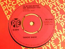 SANDIE SHAW I'd Be Far Better Off Without You Ex Pye UK 1964 7""