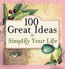 100 Great Ideas to Simplify Your Life by Candy Paull (2011, Paperback)
