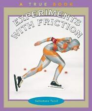 Experiments with Friction (True Books: Science Experiments)-ExLibrary