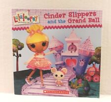 Lalaloopsy : Cinder Slippers and the Grand Ball - Paperback Children's Book