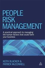 People Risk Management: A Practical Approach to Managing the Human Factors That