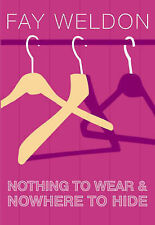 Nothing to Wear and Nowhere to Hide: A Collection of Short Stories,GOOD Book