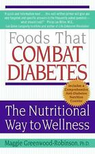 Foods That Combat Diabetes by Maggie Greenwood Robinson Paperback
