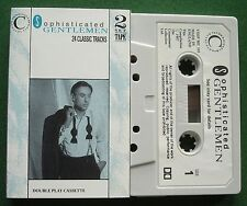 Sophisticated Gentlemen Robert Goulet Al Martino + Cassette Tape - TESTED