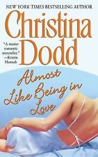 BUY 2 GET 1 FREE Almost Like Being in Love by Christina Dodd (2004, Paperback)