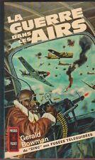 La guerre dans les airs du zinc aux fusées téléguidées - Gerald Bowman - 1965 .