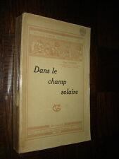 DANS LE CHAMP SOLAIRE - Paul Couderc 1932 - Astronomie
