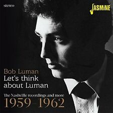 Lets Think About Luman:nashville Recordings And Mo - Bob Luman (2016, CD NIEUW)