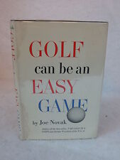 Joe Novak  GOLF CAN BE AN EASY GAME  1962 1stEd SIGNED & INSCRIBED BY THE AUTHOR