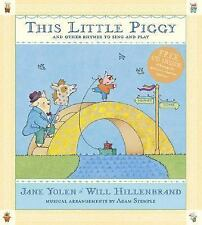 This Little Piggy with CD: Lap Songs, Finger Plays, Clapping Games and Pantomime