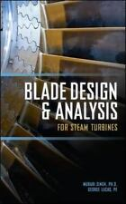 Blade Design and Analysis for Steam Turbines, Lucas, George, Singh, Murari