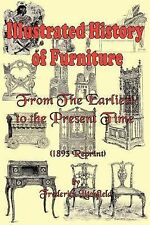 Illustrated History of Furniture : From the Earliest to the Present Time...