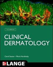 Clinical Dermatology by Carol Soutor and Maria Hordinsky (2013, Paperback)