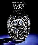 Lalique Glass : The Complete Illustrated Catalogue for 1932 by Rene Lalique a...