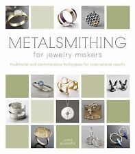 METALSMITHING FOR JEWELRY MAKERS - NEW HARDCOVER BOOK
