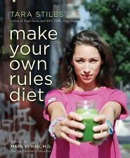 Make Your Own Rules Diet by Tara Stiles (2016, Paperback)