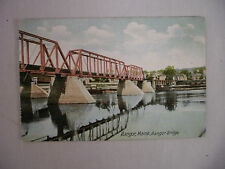 VINTAGE POSTCARD VIEW OF THE BANGOR BRIDGE IN BANGOR MAINE UNUSED UNDIVIDED BACK