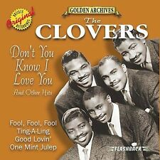 Don't You Know I Love You & Other Hits by The Clovers.BRAND NEW-FREE SHIP USA