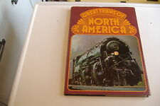 ~GREAT TRAINS OF NORTH AMERICA~HARDCOVER RAILROAD BOOK BY P.B. WHITEHOUSE~