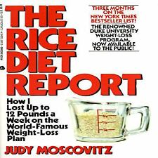 Rice Diet Report: How I Lost Up to 12 Pounds a Week on the World Famous Weight-L