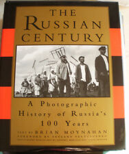 THE RUSSIAN CENTURY~A Photographic History of Russia's Years~1999