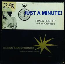 FRANK HUNTER just a minute LP VG PA 203/204 Sesac USA Mono Exotica RARE
