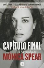Capitulo Final: El Homicidio de Monica Spear (Spanish Edition)-ExLibrary